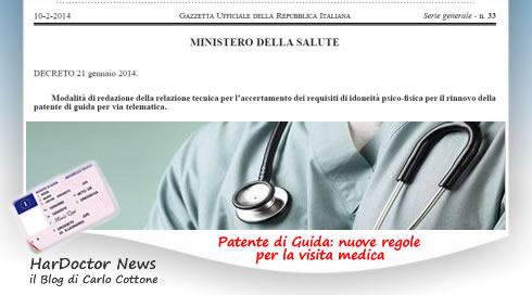 Patente, nuove regole per la visita medica