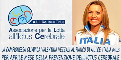 ALICE ITALIA ONLUS e VALENTINA VEZZALI