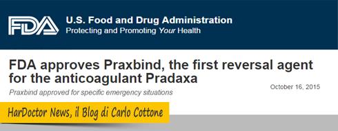 FDA approva il primo reversal agent contro pradaxa