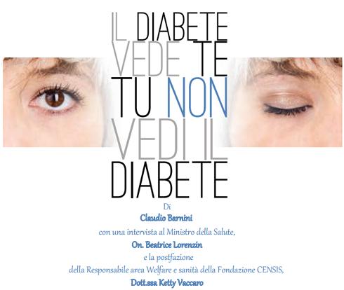 Il diabete vede te. Tu non vedi il diabete