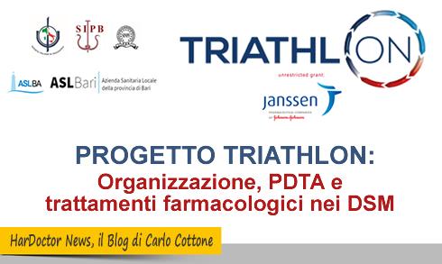 PROGETTO TRIATHLON - Organizzazione, PDTA e trattamenti farmacologici nei DSM