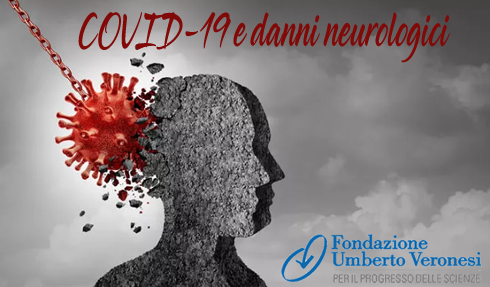 COVID-19 e danni neurologici: attenzione sì ma niente allarmismi