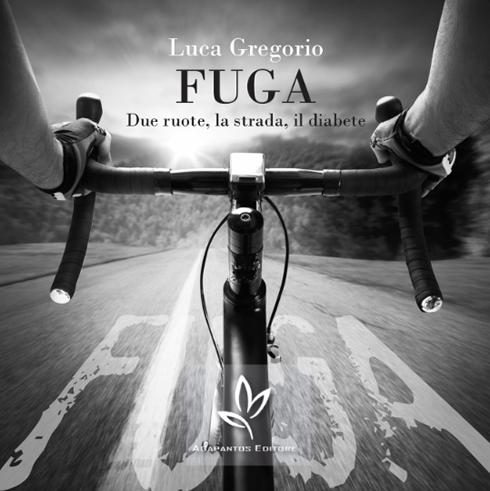 """Diabete e sport: presentato """"Fuga"""", un romanzo originale liberamente ispirato alla sfida del Team Novo Nordisk alla malattia"""